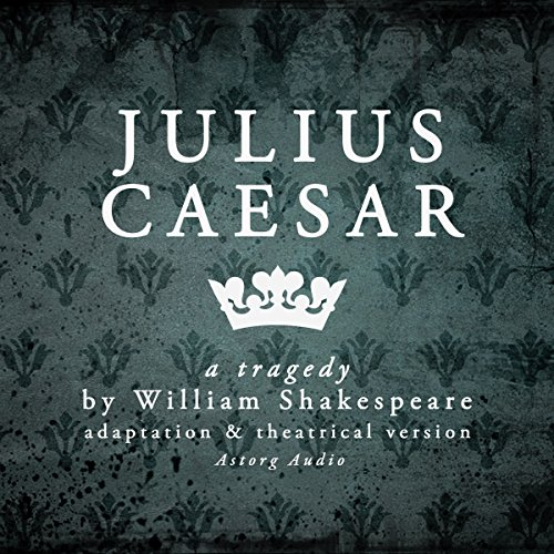 Julius Caesar: a tragedy by William Shakespeare audiobook cover art
