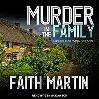 Murder in the Family     DI Hillary Greene Series, Book 5              De :                                                                                                                                 Faith Martin                               Lu par :                                                                                                                                 Gemma Dawson                      Durée : 7 h et 6 min     Pas de notations     Global 0,0