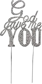Cake Topper with Rhinestone God Gave Me You Letters