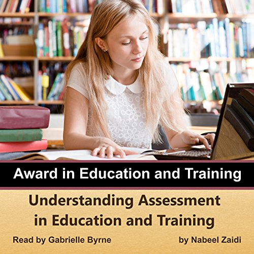 Understanding Assessment in Education and Training audiobook cover art
