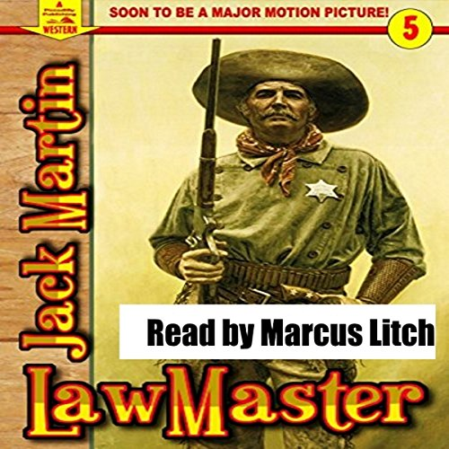 A Piccadilly Publishing Western 5: LawMaster audiobook cover art