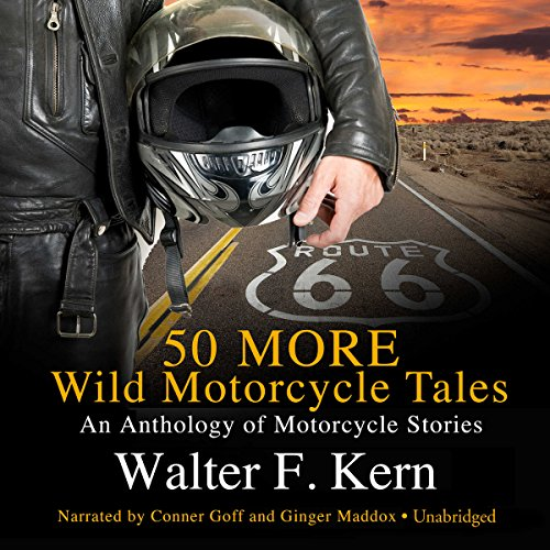 50 MORE Wild Motorcycle Tales audiobook cover art