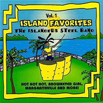 Island Favorites by the Islanders Steel Band - Hot Hot Hot, Brown Eyed Girl, Margaritaville and more!