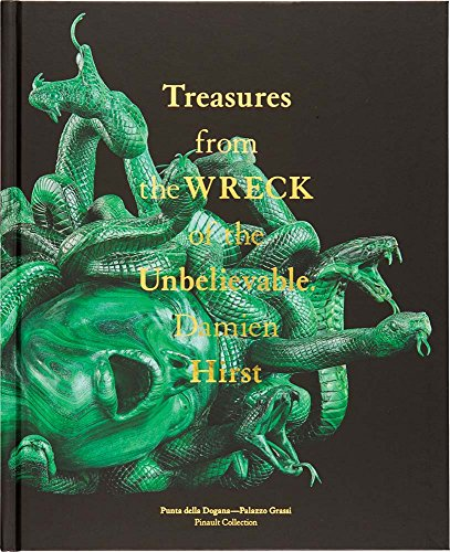 Hirst, D: Damien Hirst: Treasures from the Wreck of the Unbelievable