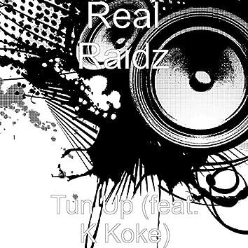 Tun Up (feat. K Koke)