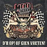 D'r Op! of Gien Vreten!