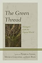 The Green Thread (Ecocritical Theory and Practice)
