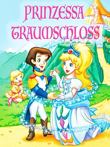 Prinzessa Traumschloss (German Version)