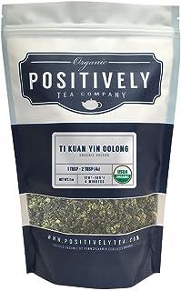 Positively Tea Company, Organic Ti Kuan Yin Oolong Tea, Loose Leaf, 16 oz. Bag