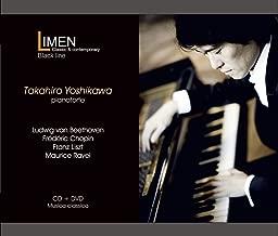 ベートーヴェン:ピアノ・ソナタ第14番嬰ハ短調Op.27-2「月光」、ラヴェル:夜のガスパール 他 Beethoven, Chopin, Liszt, Ravel / Takahiro Yoshikawa P