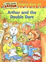 Arthur and the Double Dare: A Marc Brown Arthur Chapter Book 25 (Marc Brown Arthur Chapter Books)