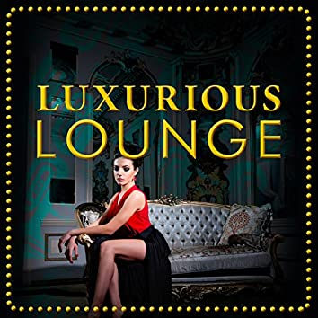 Luxurious Lounge