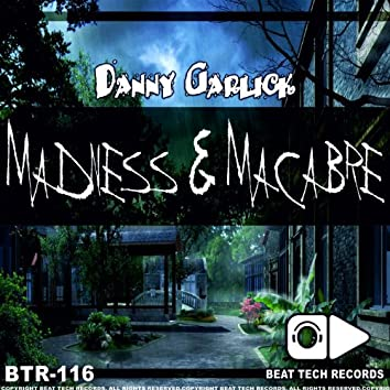 Madness & Macabre EP