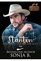 Stanton, A Cowboy's Fight For Love: Willington Ranch Series Kindle Edition
