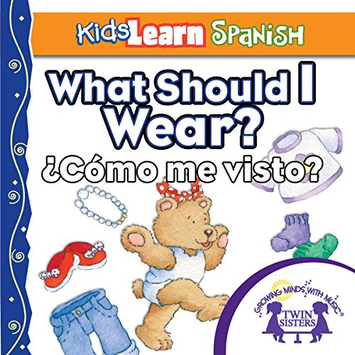 Kids Learn Spanish: What Should I Wear? (Clothing) audiobook cover art