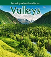 Valleys (Young Explorer: Learning about Landforms)