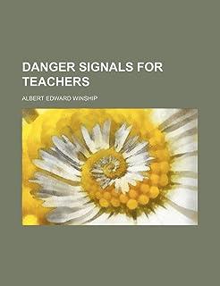 Danger Signals for Teachers