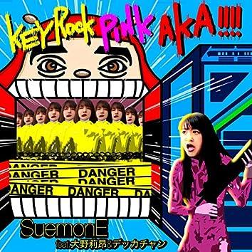 KEYROCK PINK AKA!!!! (feat. Riko Ohno & DEKKACHAN)