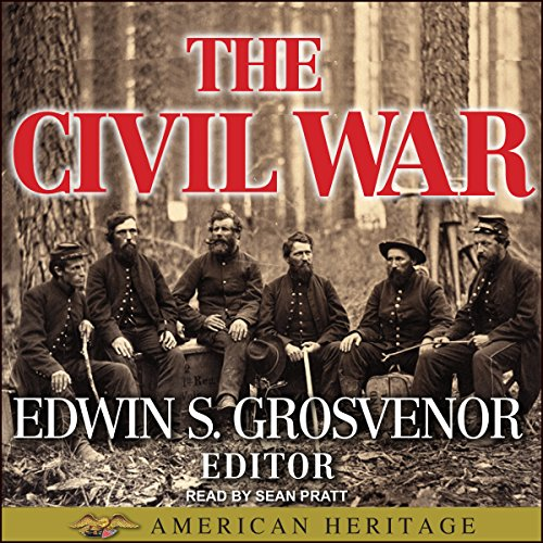 The Best of American Heritage: The Civil War                   By:                                                                                                                                 Edwin S. Grosvenor                               Narrated by:                                                                                                                                 Sean Pratt                      Length: 7 hrs and 6 mins     Not rated yet     Overall 0.0