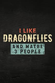 Guitar Tab Notebook - I Like Dragonflies and Maybe 3 People Funny Dragonfly Insect Good: Guitar Tablature Writing Paper wi...