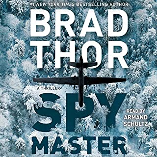 Spymaster                   Written by:                                                                                                                                 Brad Thor                               Narrated by:                                                                                                                                 Armand Schultz                      Length: 10 hrs and 2 mins     14 ratings     Overall 4.6