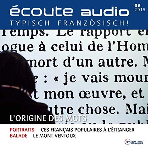 Écoute audio - L'origine des mots. 6/2015 audiobook cover art