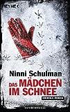 Das Mädchen im Schnee: Roman