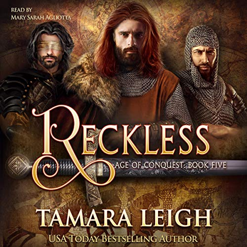 Reckless: A Medieval Romance (Age of Conquest, Book 5)
