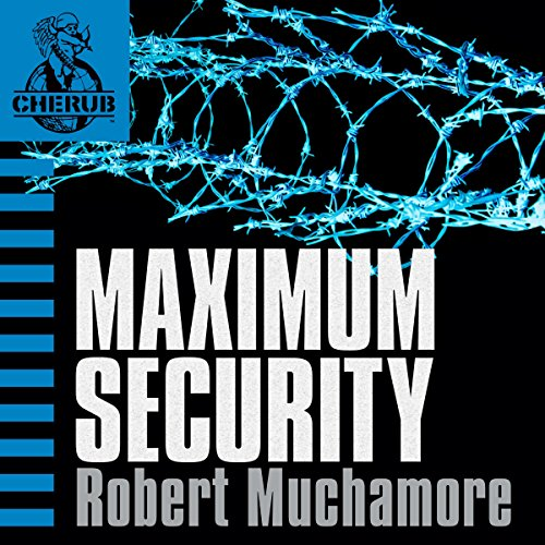 Cherub: Maximum Security audiobook cover art