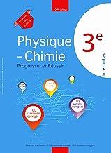 Physique - Chimie 3ème : Progresser et Réussir: Cours et méthodes - 100 exercices corrigés - 10 annales corrigées (Prépara...