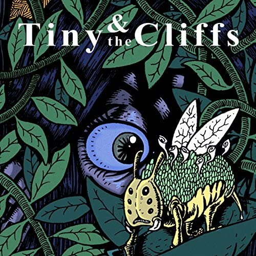 Tiny & the Cliffs