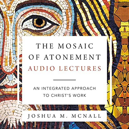 The Mosaic of Atonement: Audio Lectures cover art