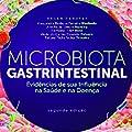 Microbiota Gastrintestinal: Evidências de sua Influência na Saúde e na Doença