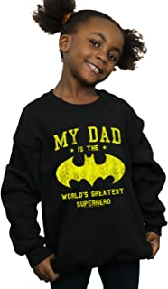 DC Comics Girls Batman My Dad Is A Superhero Sweatshirt