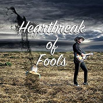 Heartbreak of Fools