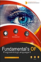 Fundamentals of Programming Language -II: For First Year Engineering Students (Common) (FPL-II Book 1)