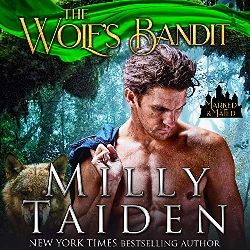 The Wolf's Bandit: Marked and Mated, Book 2