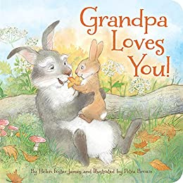 Grandpa Loves You by [Helen Foster James, Petra Brown]
