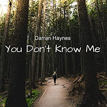 You Don't Know Me (Radio Edit)
