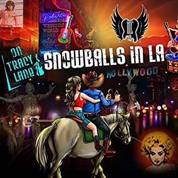 Snowballs in LA