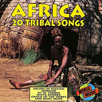 Africa - 20 Tribal Songs