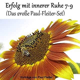 Erfolg mit innerer Ruhe 7-9 (Das große Paul-Fleiter-Set) Titelbild