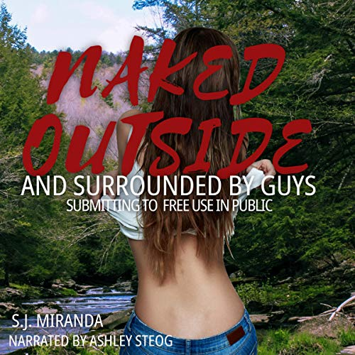 Naked Outside and Surrounded by Guys audiobook cover art