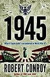 1945 by Robert Conroy (2008-05-29)