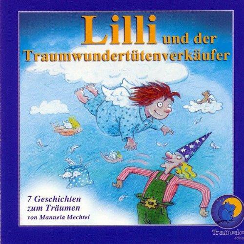 Lilli und der Traumwundertütenverkäufer. Sieben Geschichten zum Träumen Titelbild
