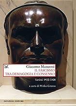 Permalink to Il fascismo tra demagogia e consenso. Scritti 1922-1924 PDF