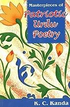 Masterpieces of Patriotic Urdu Poetry - Text, Translation & Transliteration in English & Urdu