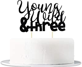 Black Glitter Young Wild Three Cake Topper Three Birthday Cake Toppers Baby Birthday Party Decorations