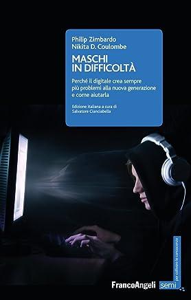 Maschi in difficoltà: Perché il digitale crea sempre più problemi alla nuova generazione e come aiutarla