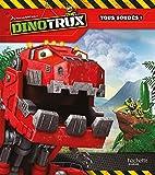 Dinotrux - Tous soudés
